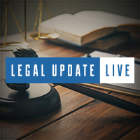 Latest Legal Update Live Webcast